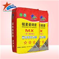 供应铭星牌MXI瓷砖胶(强力型)