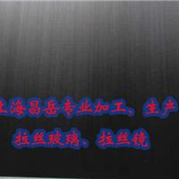 上海昌岳艺术拉丝玻璃